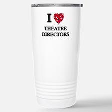 I love Theatre Director Travel Mug