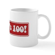 Look who is 100 Mug