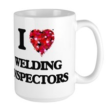 I love Welding Inspectors Mugs