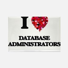 I love Database Administrators Magnets