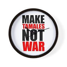 MAKE TAMALES NOT WAR Wall Clock