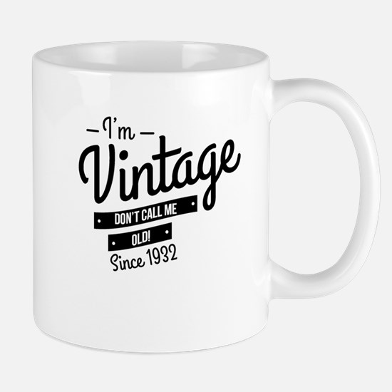 Im Vintage Since 1932 Mugs