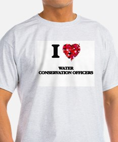 I love Water Conservation Officers T-Shirt