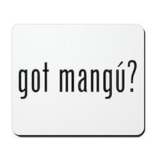 got mangu? Mousepad