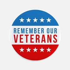 "Remember Our Veterans 3.5"" Button (100 pack)"