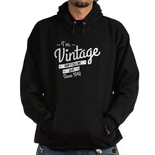 Im Vintage Since 1948 Hoodie