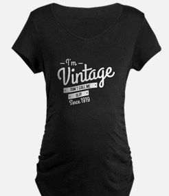Im Vintage Since 1919 Maternity T-Shirt