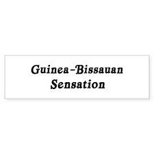 Guinea-Bissauan Sensation Bumper Bumper Sticker
