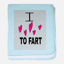 I Love To Fart baby blanket