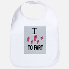 I Love To Fart Baby Bib