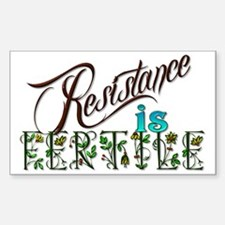 Resistance is fertile Decal