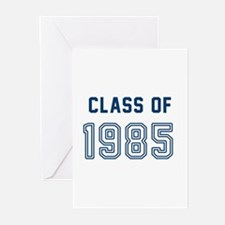 Class of 1985 Greeting Cards