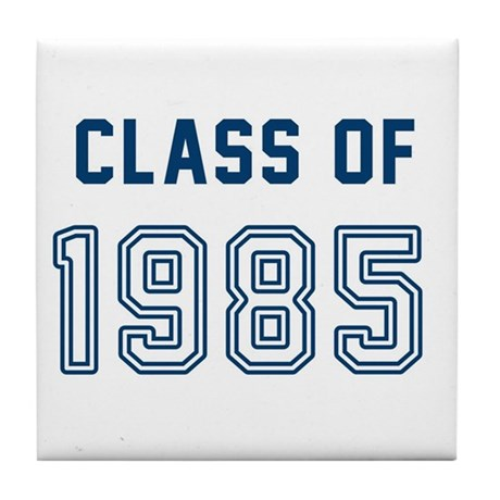 Class Of 1985 Tile Coaster By Pathwayspress
