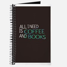 All I need is coffee and books Journal