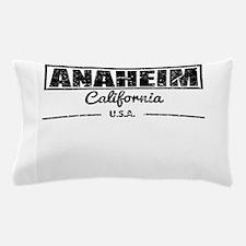 Anaheim California Pillow Case