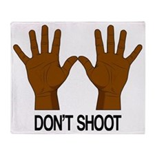 Don't Shoot Throw Blanket