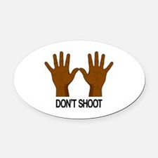Don't Shoot Oval Car Magnet