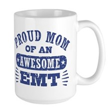 Proud Mom of an Awesome EMT Mug