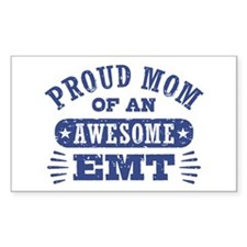 Proud Mom of an Awesome EMT Decal