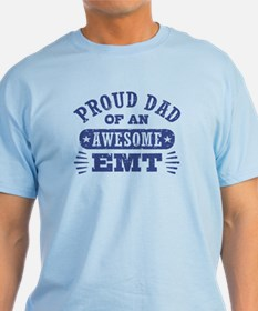 Proud Dad of an Awesome EMT T-Shirt