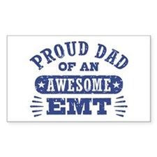Proud Dad of an Awesome EMT Decal