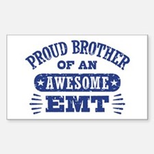 Proud Brother of an Awesome EM Decal