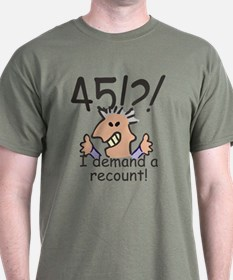 Recount 45th Birthday T-Shirt