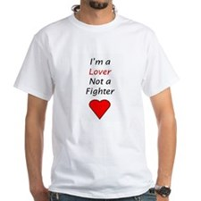 I'm a lover not a fighter T-Shirt