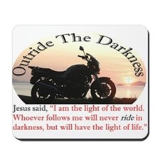 Outride The Darkness Mousepad