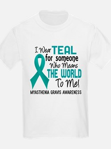Myasthenia Gravis MeansWorldToM T-Shirt