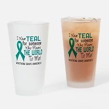 Myasthenia Gravis MeansWorldToMe2 Drinking Glass