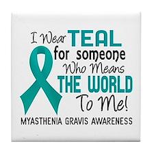Myasthenia Gravis MeansWorldToMe2 Tile Coaster