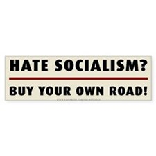 Hate Socialism? Buy Your Own Road Bumper Sticker