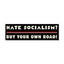 Hate Socialism? Buy Your Own Roa Car Magnet 10 x 3