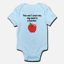 You Cant Scare Me My Aunt Is A Teacher Body Suit