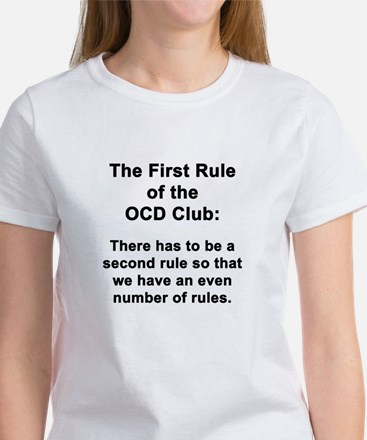 First Rule of the OCD Club Women's T-Shirt