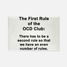 First Rule of the OCD Club Rectangle Magnet