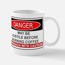 COFFEE - MAY BE HOSTILE  BEFORE MORNING Mug