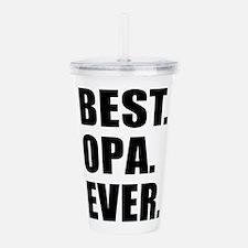 Best Ever Opa Drinkware Acrylic Double-wall Tumble