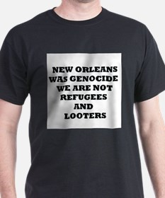 New Orleans Was Genocide We Are Not Refugees and L
