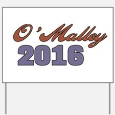 O'Malley 2016 Yard Sign