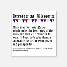 "Presidential Blessing Square Sticker 3"" x 3"""