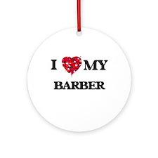 I love my Barber hearts design Ornament (Round)