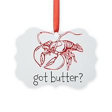 Got Butter Ornament