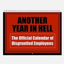 Disgruntled Employee Wall Calendar