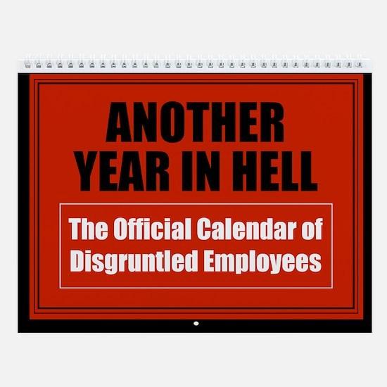 Disgruntled Employee Wall Calendar