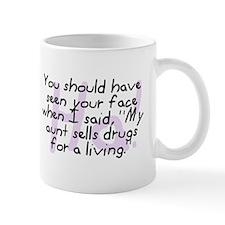 Aunt Sells Drugs Mug