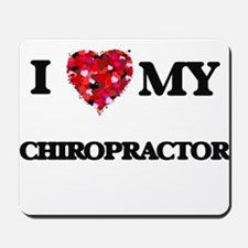 I love my Chiropractor hearts design Mousepad