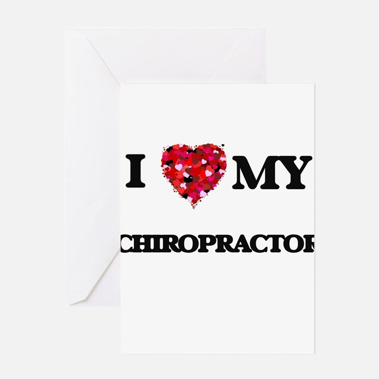 I love my Chiropractor hearts desig Greeting Cards