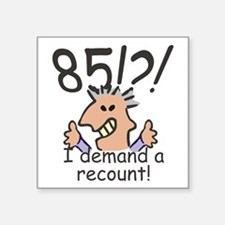 Recounty 85th Birthday Sticker